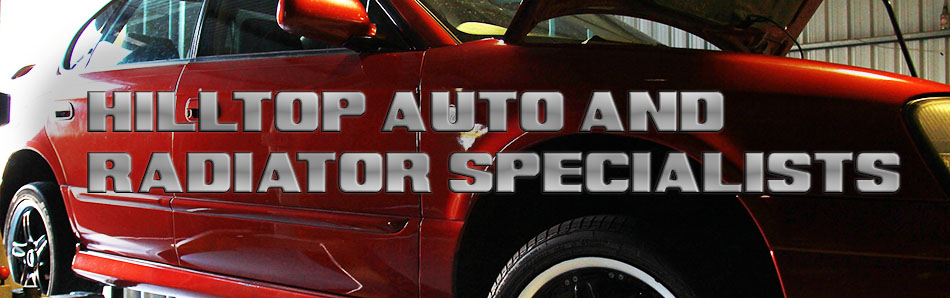 Hilltop Auto and Radiator Specialists